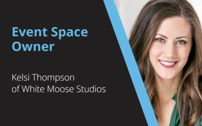 Event Space Owner – Kelsi Thompson – White Moose Studios