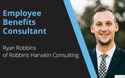 Employee Benefits Consultant – Ryan Robbins – Robbins Harvatin Consulting